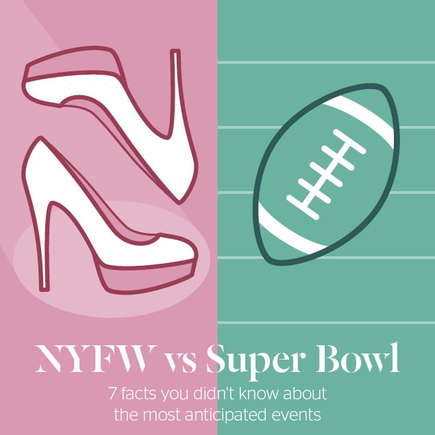 NYFW vs Super Bowl